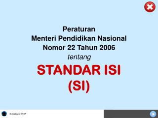 STANDAR ISI (SI)