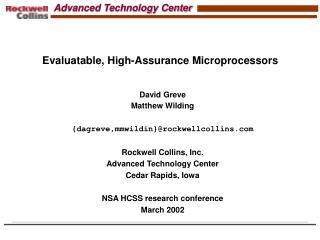 Evaluatable, High-Assurance Microprocessors