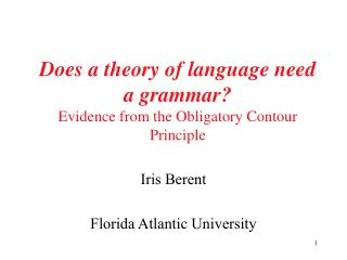 Does a theory of language need a grammar? Evidence from the Obligatory Contour Principle