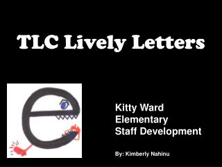 TLC Lively Letters