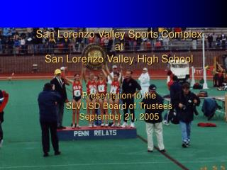 Project: Build an All-Weather Track and Field for SLV