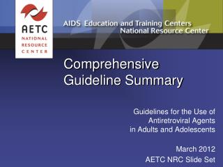 Comprehensive  Guideline Summary