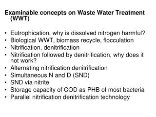 Examinable concepts on Waste Water Treatment (WWT)