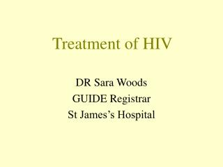 Treatment of HIV