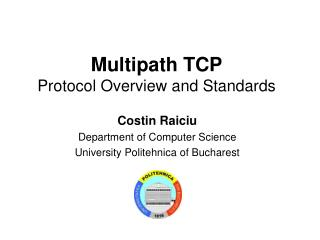 Multipath TCP Protocol Overview and Standards