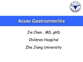 acute gastroenteritis About gastroenteritis: an acute inflammation of the lining of the stomach and intestines, characterised by anorexia, nausea, diarrhoea, abdominal pain and weakness, which has various causes, including food poisoning due to infection with such organisms as escherichia coli, staphylococcus aureus and salmonella species, consumption of.