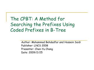 The CPBT: A Method for Searching the Prefixes Using Coded Prefixes in B-Tree