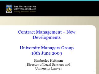 Contract Management – New Developments  University Managers Group 18th June 2009