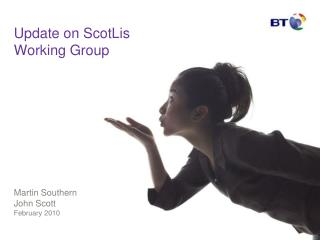Update on ScotLis Working Group