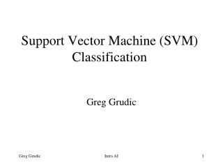 Support Vector Machine (SVM) Classification