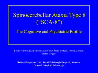 "Spinocerebellar Ataxia Type 8 (""SCA-8"")"