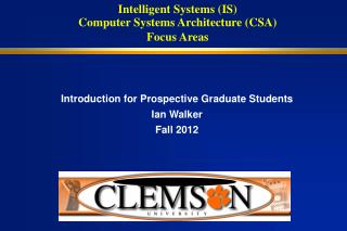 Intelligent Systems (IS)  Computer Systems Architecture (CSA)  Focus Areas