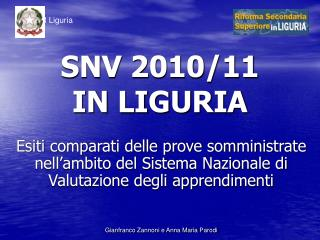 SNV 2010/11 IN LIGURIA
