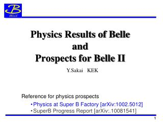 Physics Results of Belle  and  Prospects for Belle II