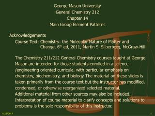 George Mason University General Chemistry 212 Chapter 14 Main Group Element Patterns