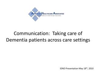 Communication:  Taking care of Dementia patients across care settings