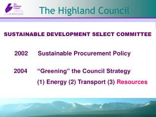 2002 	Sustainable Procurement Policy