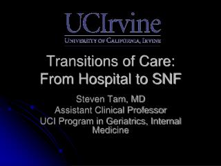 Transitions of Care: From Hospital  to SNF
