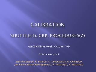 Calibration shuttle(1), grp, procedures(2)