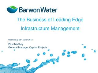 The Business of Leading Edge Infrastructure Management