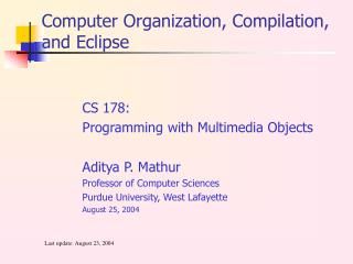 Computer Organization, Compilation, and Eclipse