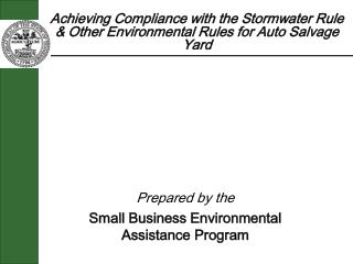 Achieving Compliance with the Stormwater Rule & Other Environmental Rules for Auto Salvage Yard
