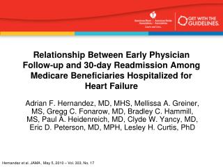 Relationship Between Early Physician Follow-up and 30-day Readmission Among Medicare Beneficiaries Hospitalized for Hear