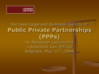 Conventional types of  Public Procurement: Classical Public Contract Concession Agreements