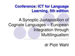 Conference: ICT for Language Learning, 5th edition