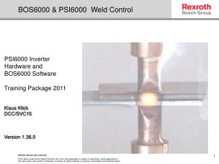 BOS6000 & PSI6000  Weld Control