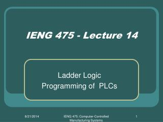 IENG 475 - Lecture 14