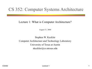 CS 352: Computer Systems Architecture