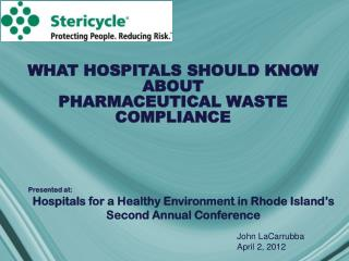 WHAT HOSPITALS SHOULD KNOW ABOUT PHARMACEUTICAL WASTE COMPLIANCE