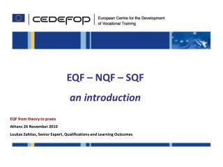 EQF – NQF – SQF an introduction