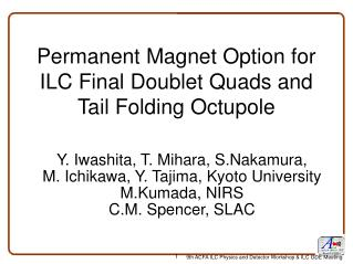 Permanent Magnet Option for ILC Final Doublet Quads and  Tail Folding Octupole