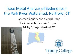 Trace Metal Analysis of Sediments in the Park River Watershed, Hartford, CT