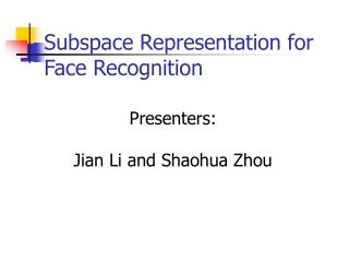 Subspace Representation for Face Recognition