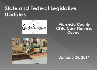 State and Federal Legislative Updates