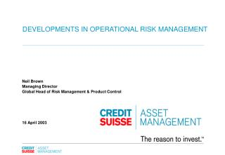DEVELOPMENTS IN OPERATIONAL RISK MANAGEMENT