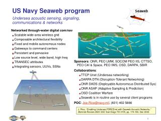 US Navy Seaweb program Undersea acoustic sensing, signaling, communications & networks