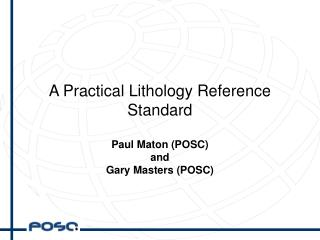 A Practical Lithology Reference Standard