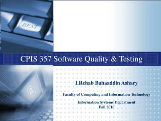 CPIS 357 Software Quality & Testing
