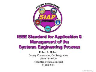 IEEE Standard for Application & Management of the  Systems Engineering Process