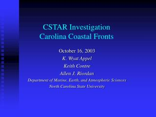CSTAR Investigation Carolina Coastal Fronts