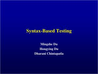 Syntax-Based Testing