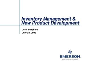 Inventory Management &  New Product Development