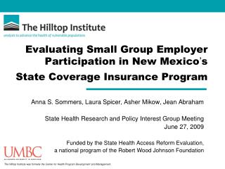 Evaluating Small Group Employer Participation in New Mexico ' s   State Coverage Insurance Program