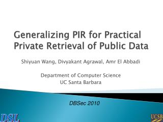 Generalizing PIR for Practical Private Retrieval of Public Data