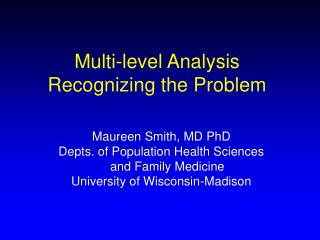 Multi-level Analysis Recognizing the Problem