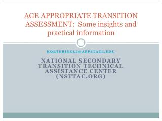 AGE APPROPRIATE TRANSITION ASSESSMENT:  Some insights and practical information